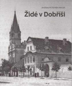 Cover page of the book Jews in Dobříš.
